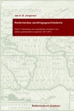 Jan A.B.  Jongeneel Set: Nederlandse zendingsgeschiedenis I en II