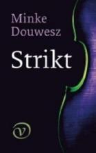 M. Douwesz , Strikt
