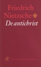 Friedrich Nietzsche , De antichrist