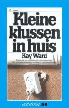 K.  Ward Kleine klussen in huis