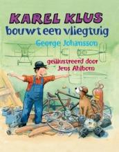 Johansson, George Karel Klus bouwt een vliegtuig