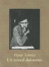Hans  Tentije Uit zoveel duisternis