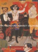Een avond in Cabaret Voltaire