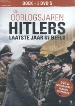 Perry Pierik , Hitlers laatste jaar in beeld