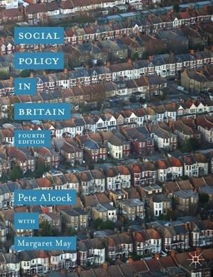 P. Alcock,   Margaret May,Social Policy in Britain