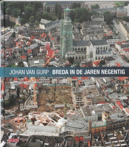 Johan van Gurp,Breda in de jaren negentig