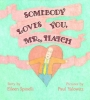 Spinelli, Eileen, Somebody Loves You, Mr. Hatch
