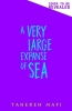 Mafi Tahereh, Very Large Expanse of Sea