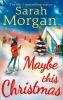 Morgan, Sarah, Maybe This Christmas