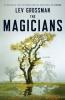 Grossman, Lev, The Magicians