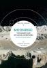 Moonrise, The Golden Age of Lunar Exploration