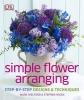 Welford, Mark, Simple Flower Arranging