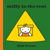 D. Bruna, Miffy in the Tent