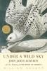 Souder, William, Under a Wild Sky