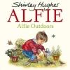 S. Hughes, Alfie Outdoors