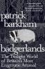 Barkham, Patrick, Badgerlands