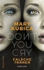 Kubica, Mary, Don`t You Cry - Falsche Tr?nen