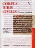<b>J.E. Spruit (red)</b>,Corpus Iuris Civilis (V). Tekst en Vertaling