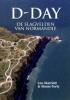 <b>D-Day Slagvelden van Normandie</b>,