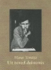 Hans Tentije, Uit zoveel duisternis