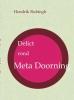 Hendrik  Rubingh, Delict rond Meta Doorning
