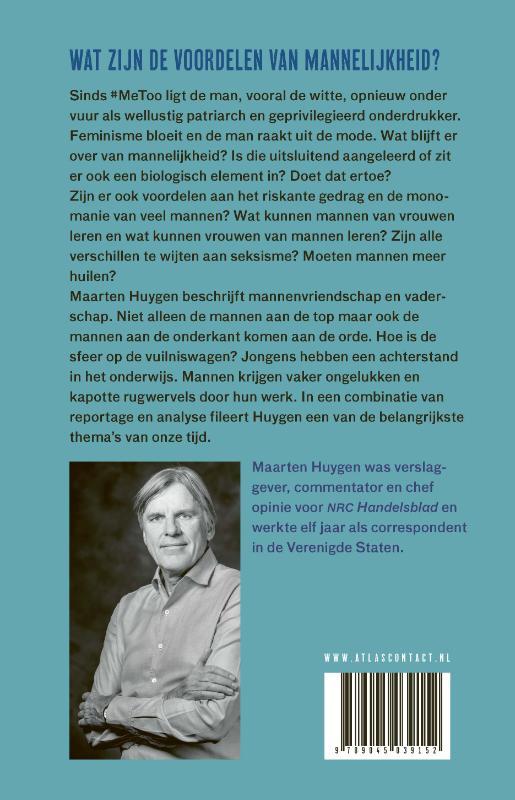 Maarten Huygen,Het nut van de man