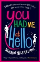 McFarlane, Mhairi You Had Me at Hello