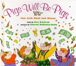 Axelrod, Amy Pigs Will Be Pigs