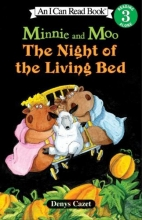 Cazet, Denys Minnie and Moo The Night of the Living Bed