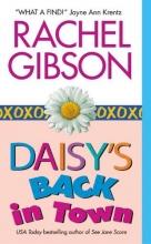 Gibson, Rachel Daisy`s Back in Town