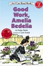 Parish, Peggy Good Work, Amelia Bedelia