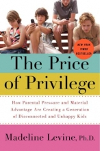 Levine, Madeline The Price of Privilege