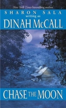 McCall, Dinah Chase the Moon