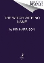 Harrison, Kim Hollows 13. The Witch with No Name
