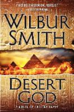 Smith, Wilbur A. Desert God