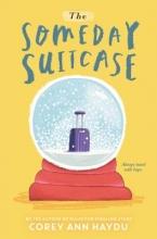 Haydu, Corey Ann The Someday Suitcase