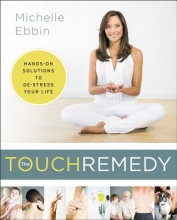 Michelle K. Ebbin The Touch Remedy