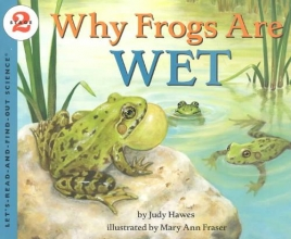 Hawes, Judy Why Frogs Are Wet