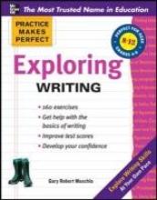 Muschla, Gary Robert Exploring Writing