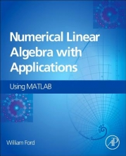 William (University of the Pacific, Stockton, California, USA) Ford Numerical Linear Algebra with Applications