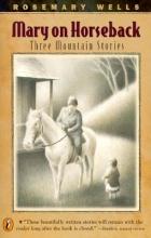 Wells, Rosemary Mary on Horseback