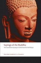 Rupert (Reader in Buddhist Studies, University of Bristol) Gethin Sayings of the Buddha