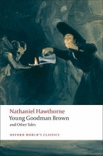 Hawthorne, Nathaniel Young Goodman Brown and Other Tales