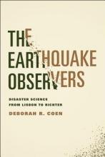 Deborah R. Coen The Earthquake Observers