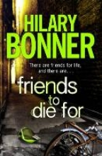 Bonner, Hilary Friends to Die For