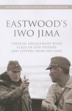 Gjelsvik, Anne Eastwood`s Iwo Jima - Critical Engagements With Flags of Our Fathers and Letters from Iwo Jima