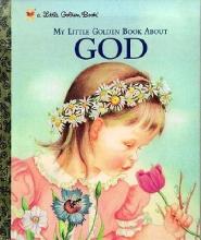 Watson, Jane Werner My Little Golden Book About God