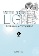 Tobe, Keiko With the Light: Raising an Autistic Child 8
