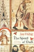 Ian Duhig The Speed of Dark