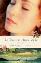 Moran, Johanna The Wives of Henry Oades